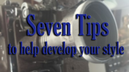 Seven tips to help develop your style
