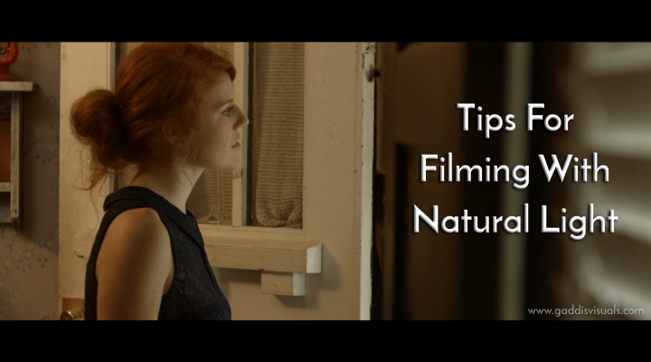 Tips for filming with natural light