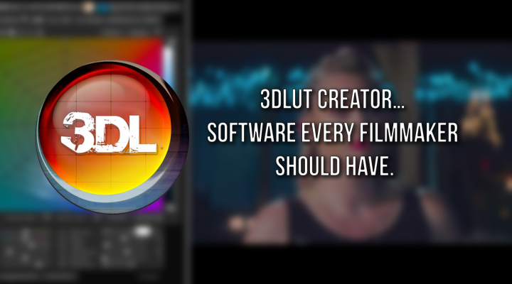 3dLut Creator… software every filmmaker should have.